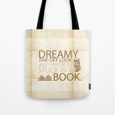 beauty and the beast... with her nose stuck in a book quote Tote Bag