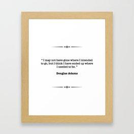 Douglas Adams Quote Framed Art Print