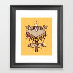 Sandwichin til death Framed Art Print