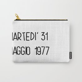 Martedì 31 maggio 1977 Carry-All Pouch