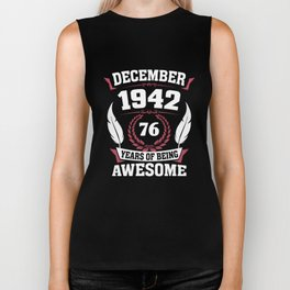 December 1942 76 years of being awesome Biker Tank