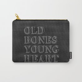 Old Bones Young Heart Carry-All Pouch