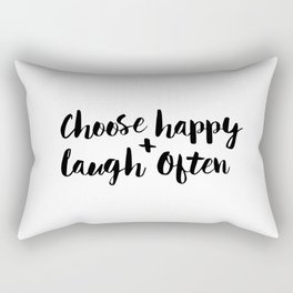Choose Happy and Laugh Often black and white monochrome typography poster design home wall decor Rectangular Pillow