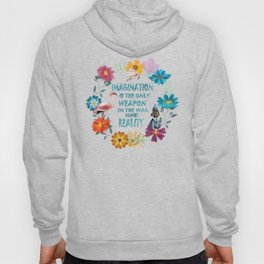 Alice In Wonderland Colorful Floral Imagination Quote Hoody