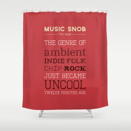 Hybrid Genres to Avoid — Music Snob Tip #506 Shower Curtain