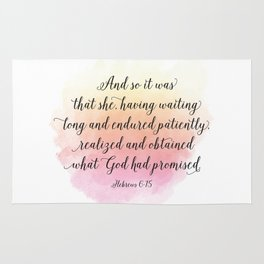 And so it was that she, having waited long and endured patiently, realized and obtained what God ... Rug