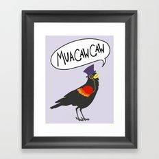 MuaCawCaw Framed Art Print