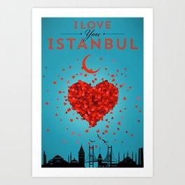 I Love You Istanbul Art Print