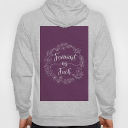 FEMINIST AS FUCK - Sweary Floral Wreath Hoody