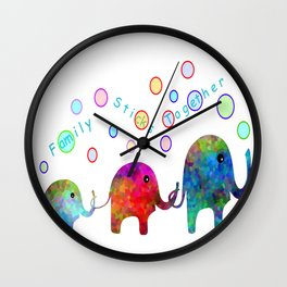 Family Sticks Together Wall Clock