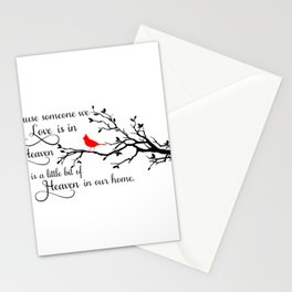 Because Someone We Love is IN HEaven There's a Little Bit of Heaven in Our Home Stationery Cards