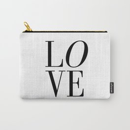 Love Quote Valentines Day One Year anniversary 1 Year anniversary Wedding Gift Love Poster Print Carry-All Pouch