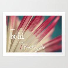 Bold and Beautiful Art Print