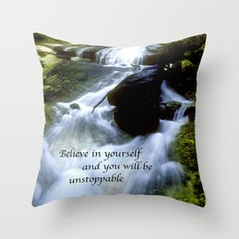 Believe In Yourself & You Will Be Unstoppable Throw Pillow