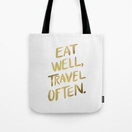 Eat Well Travel Often on Gold Tote Bag