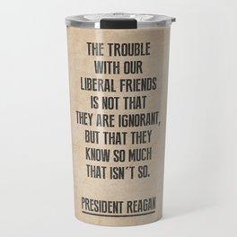 President Reagan Quote Travel Mug