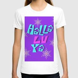 Halla lu ya T-shirt