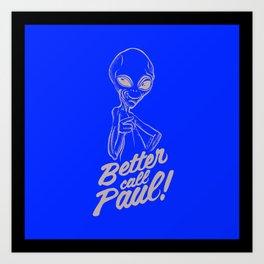 Better call Paul Art Print