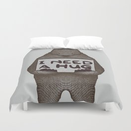 I Need A Hug Duvet Cover