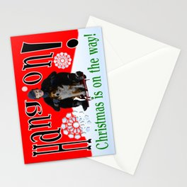 """""""Hang On! Christmas is on the way!"""" Christmas Card Stationery Cards"""