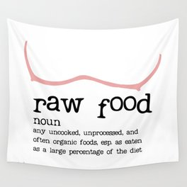 Raw Food Diet unisex Wall Tapestry