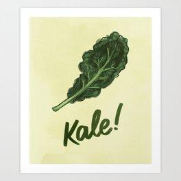 Kale! Art Print