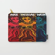 We Are Tribal Women ~ The Deep Soul Tribe Carry-All Pouch