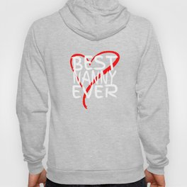 Best Nanny Ever Cute Mothers Day Gift T-Shirt Hoody