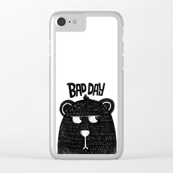 BAD DAY BEAR Clear iPhone Case