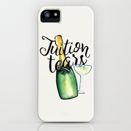Tuition Tears iPhone Case
