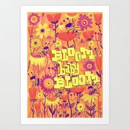 Bloomin' Baby! Art Print