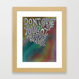 Tie Dye Inspirational Quote Framed Art Print