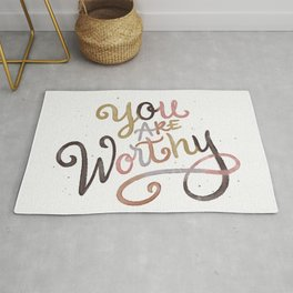 You are Worthy Rug