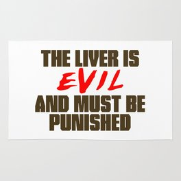 The Liver is Evil Rug