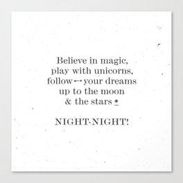 NIGHT NIGHT - white Canvas Print