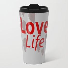 Love Life Travel Mug
