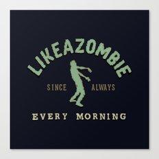 Like a Zombie Canvas Print