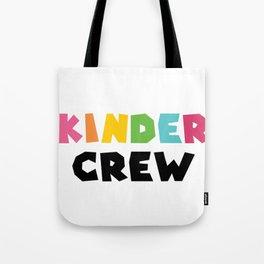 KINDER CREW, Kindergarten teacher Tote Bag