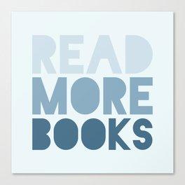 Read More Books Canvas Print