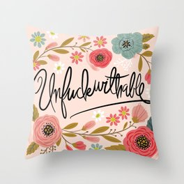 Pretty Swe*ry: UnFuckwithable Throw Pillow