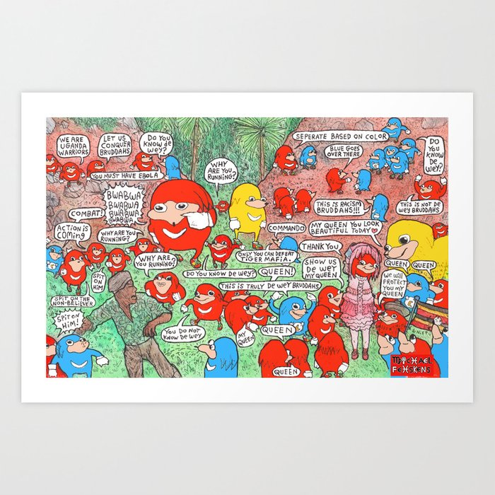 Ugandan Knuckles Tribe Art Print By Michaelfehskens