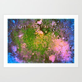 Do Right and Fear No Man Art Print
