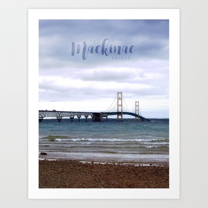 The Mackinac Bridge Art Print