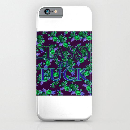 Classy as Fuck iPhone & iPod Case