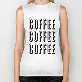 Coffee Coffee Coffee Biker Tank