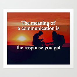 Meaning of a Communication Art Print
