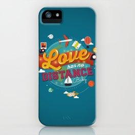 Love has no distance iPhone Case