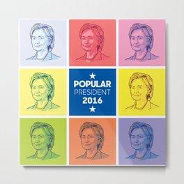 Hillary Pop Art Metal Print
