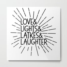 LOVE & LIGHTS & LATKES & LAUGHTER Hanukkah ampersand design Metal Print