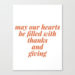 thanks and giving Canvas Print